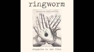 Ringworm-Stigmatas Of The Flesh (Full Album)