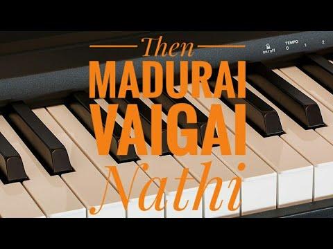 Then Madurai Vaigai Nathi ♫ | Tamil Super Hit Song Notes | Piano 4 U ♫ Cover