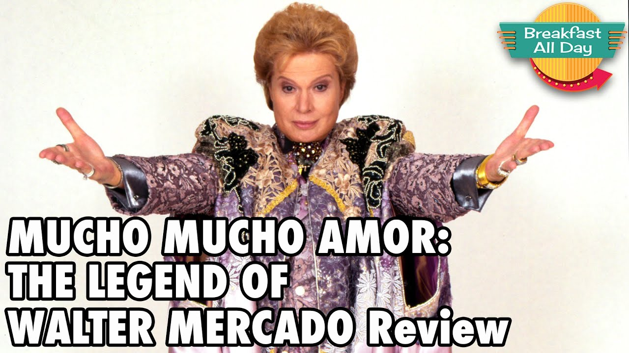 Mucho Mucho Amor: The Legend of Walter Mercado review - Breakfast All Day