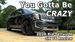 2020 Kia Telluride SX V6 AWD Review - You Gotta Be CRAZY