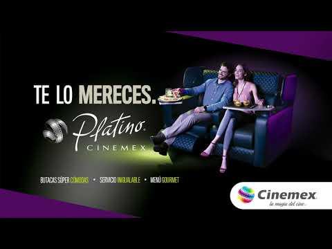 Cinemex Platino | ¡Te Lo Mereces!