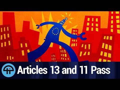 Articles 13 and 11 Pass - What it Means Mp3