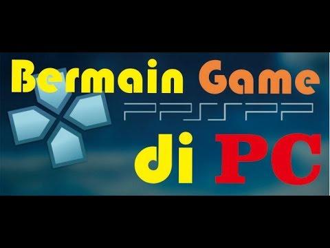 cara-main-game-psp-di-pc-/-cara-instal-game-emuparadise-(how-to-play-game-psp-in-pc)