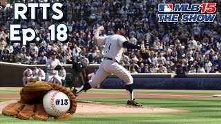 MLB 15 The Show (PS4) Road To The Show SP Ep. 18 | The New Ace?