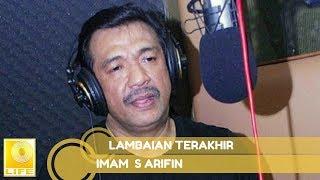 Download lagu Imam S Arifin Lambaian Terakhir MP3