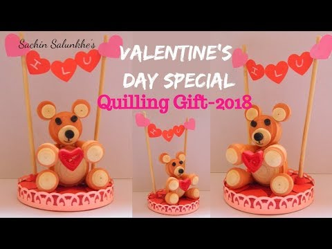 Diy Valentine S Day Special Quilling Gift Ideas 2018 Quilled Teddy Bear Turorial 2018 Youtube