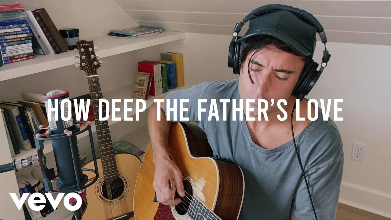 How Deep The Father's Love, Phil Wickham