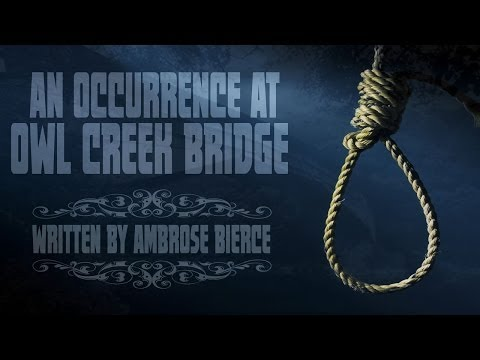 an occurrence at owl creek bridge ambrose bierce audio book  an occurrence at owl creek bridge ambrose bierce audio book  chilling  tales for dark nights   youtube