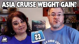 Cruise Weight Gain? - Week 23 Update