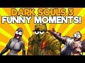 DARK SOULS 3 FUNNY FAILS and FUNNY MOMENTS!