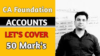 CA Foundation Accounts l Lets Cover 50 Marks l CTC Classes