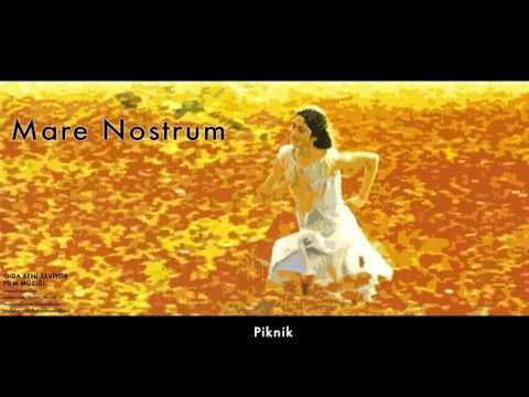 Mare Nostrum  - Piknik [ O Da Beni Seviyor Film Müzikleri © 2001 Kalan Müzik ]