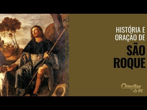 História e Oração de São Roque