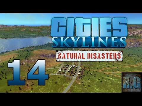 Cities Skylines (Natural Disasters) - LA COMARCA #14 - Gameplay Español