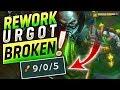 REWORK URGOT TOP ♦ BROKEN + GRAB ! Gameplay LoL Fr