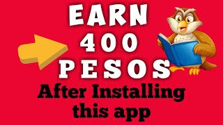 Earn 400 PESOS after installing this app