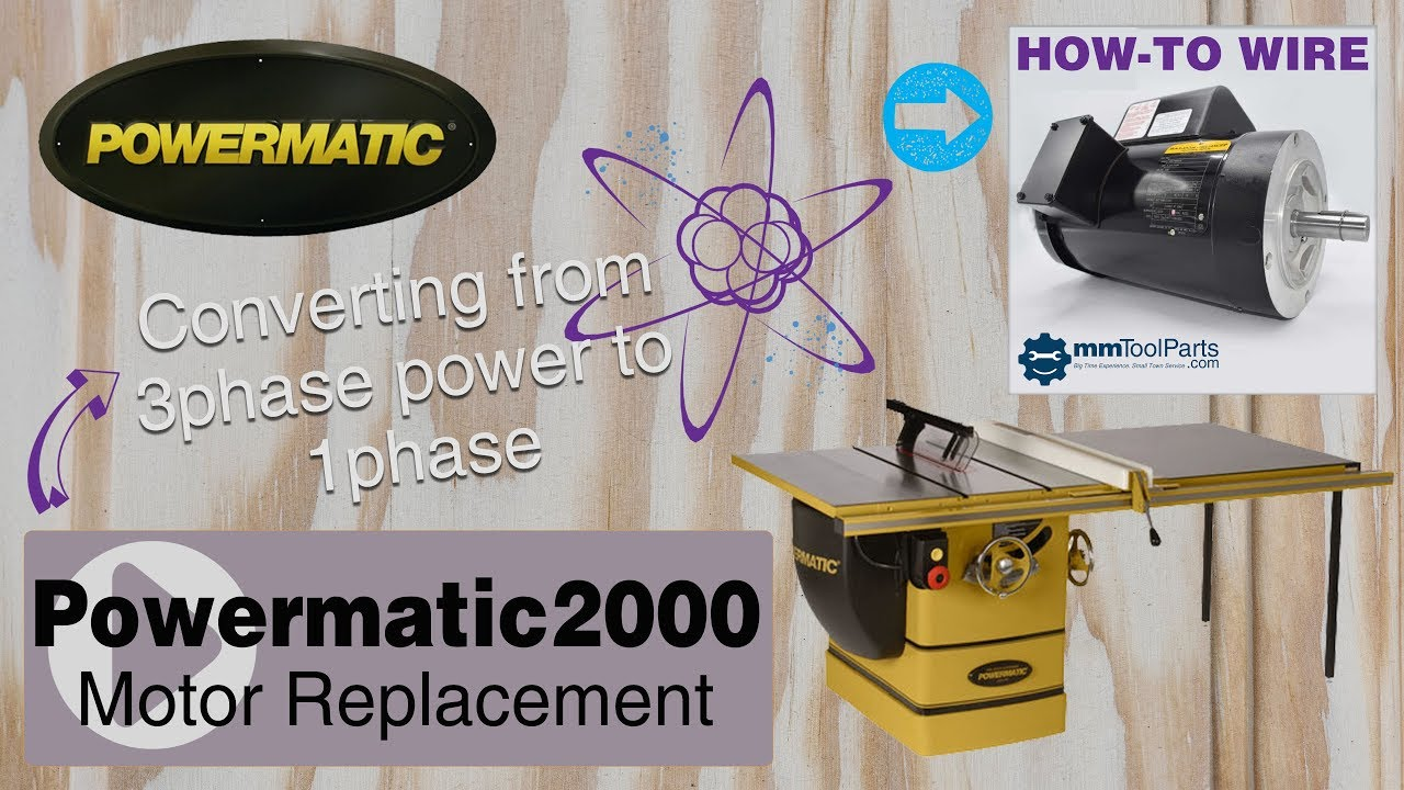 pm2000 table saw motor replacement power conversion 3ph to 1ph [ 1280 x 720 Pixel ]