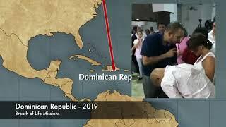 Breath of Life Missions | Dominican Republic - 2019