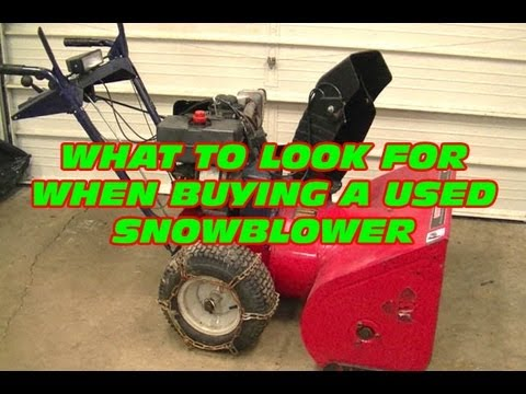 What To Look For When Buying A Used Snowblower