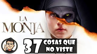 37 Curiosidades, Secretos, Easter Eggs Y Referencias Que No Viste En La Monja (The Nun)