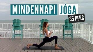 Mindennapi jóga flow | 35 perc | Jógázz minden nap