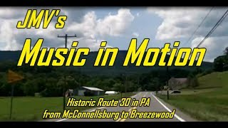 Historic Route 30 in PA, from McConnellsburg to Breezewood