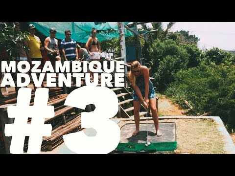 Mozambique Adventure #3