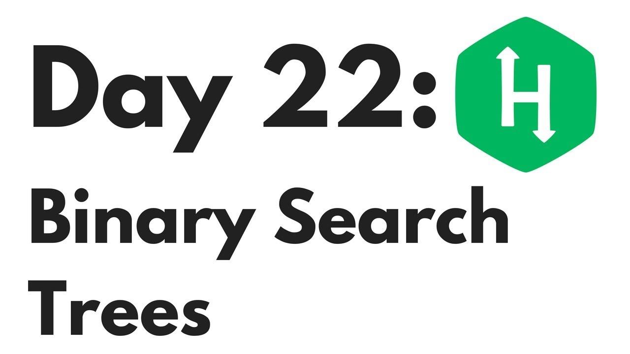 HackerRank Day 22 Binary Search Trees | Python