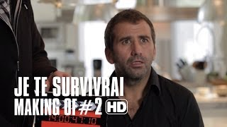 Je te survivrai - Module Making of #2 - JB
