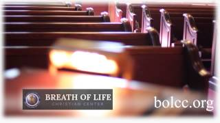 Breath Of Life Christian Center Video | Church In Memphis