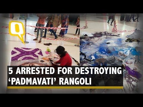 5 Arrested for Destroying 'Padmavati' Rangoli Post Deepika's Tweet | The Quint