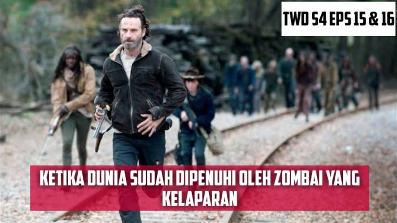 Download DUNIA YANG SUDAH DIKUASAI OLEH ZOMBIEE    ALUR CERITA FILM THE WALKING DEAD S4 EPS 15 & 16