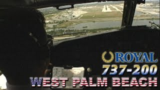 Fun Crew Piloting the BOEING 737-200 into Palm Beach (1997)
