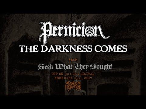 PERNICION The Darkness Comes - premiere track