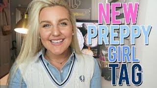 NEW PREPPY GIRL TAG 2018 || Kellyprepster