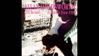 Allan Holdsworth Live Secrets European Tour 1992