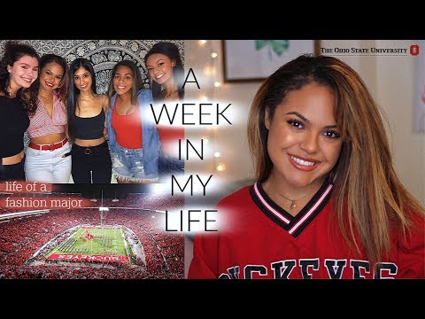 A WEEK IN MY LIFE AT THE OHIO STATE UNIVERSITY