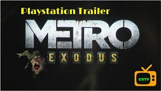 Metro Exodus Playstation 4 Trailer