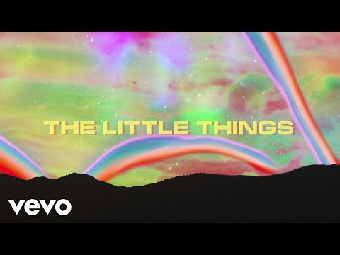 Louis The Child, Quinn XCII, Chelsea Cutler - Little Things (Lyric Video)