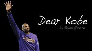 Dear Kobe - Ryan Guerra