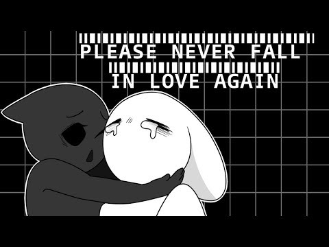 『Please never fall in love again \\ AMV vent』
