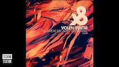 Volen Sentir - The Great Escape