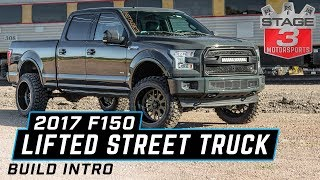 2017 Ford F150 3 5L Ecoboost Lifted Street Truck Build