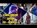 X - Men Timeline Explain | Hindi