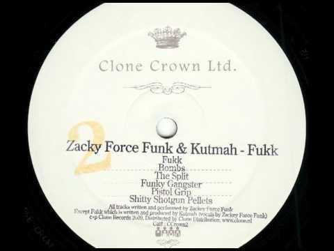 Zacky Force Funk & Kutmah - Funky Gangster