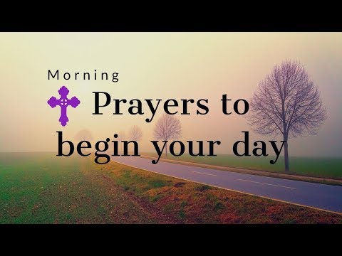 MORNING PRAYERS TO SAY EVERY DAY!