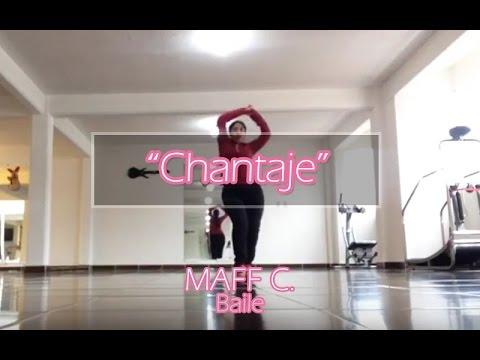 """Chantaje"" / Shakira Ft. Maluma - MAFF C. BAILE"