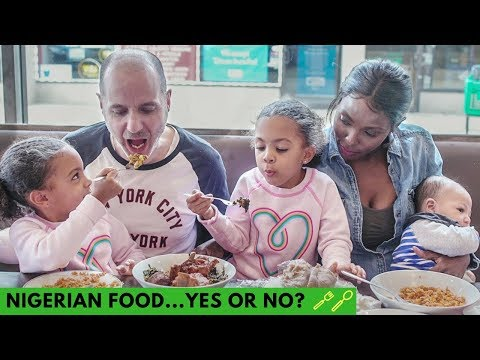 WHITE DAD REACTS TO DAUGHTERS' NIGERIAN FOOD