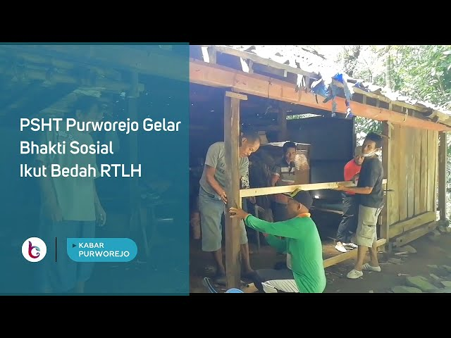 PSHT Purworejo Gelar Bhakti Sosial Ikut Bedah RTLH