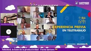 Felicidad; la base de la productividad - Flavia Santoro 🇨🇴